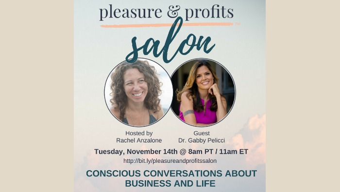 Pleasure & Profits Salon :: Episode 2 with Dr. Gabby Pelicci